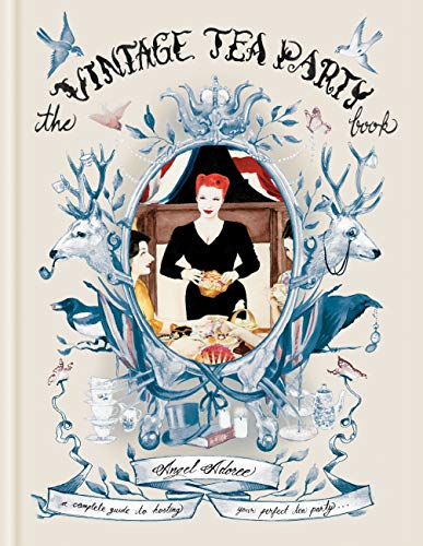 The Vintage Tea Party Book (English Edition)