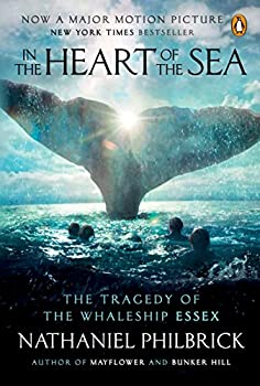 Paperback In the Heart of the Sea: The Tragedy of the Whaleship Essex Book