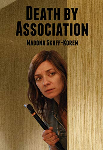 Death by Association (Naya investigates Book 2) (English Edition)