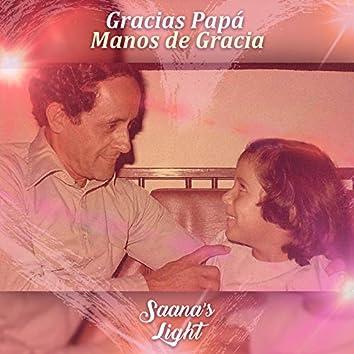 Gracias Papá Manos De Gracia