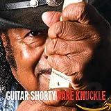 Songtexte von Guitar Shorty - Bare Knuckle