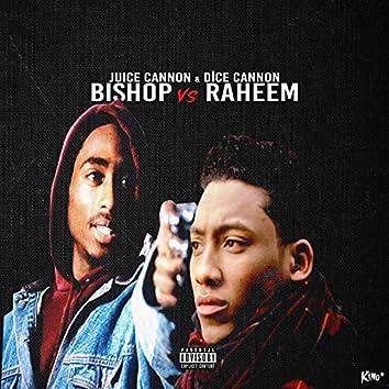 Bishop Vs Raheem
