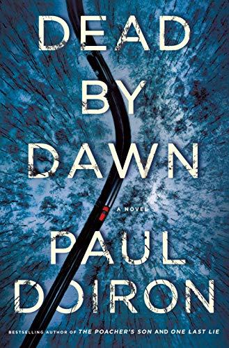Amazon.com: Dead by Dawn: A Novel (Mike Bowditch Mysteries Book 12) eBook : Doiron, Paul: Books