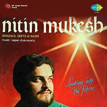 Ghazals Geets And Nazm - Nitin Mukesh