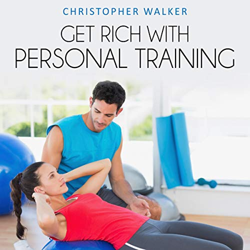 Get Rich with Personal Training cover art