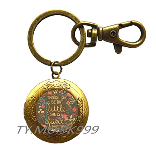 Though She Be But Little Locket Key Ring, Quote Locket Key Ring, Quote Jewelry,Though She Be But Little She is Fierce Locket Keychain.Y0100 (2)
