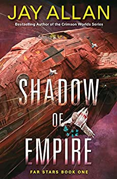 Shadow of Empire - Book #1 of the Far Stars