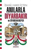 Anilarla Diyarbakir ve Diyarbakirspor