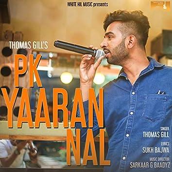 P.K. Yaaran Nal
