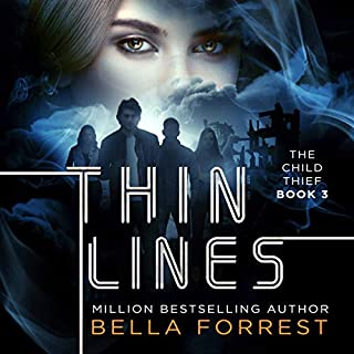 The Child Thief 3: Thin Lines                   By:                                                                                                                                 Bella Forrest                               Narrated by:                                                                                                                                 Rebecca Soler                      Length: 11 hrs and 45 mins     24 ratings     Overall 4.1