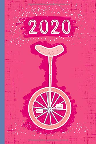 2020: Kalender  2020  Softcover  1 Woche auf 2 Seiten  Punktraster   ca DIN A5   Planer  Terminkalender  Wochenplaner   Schönes Geschenk für alle Einrad-Fans, die diesen Sport und ihr Hobby lieben