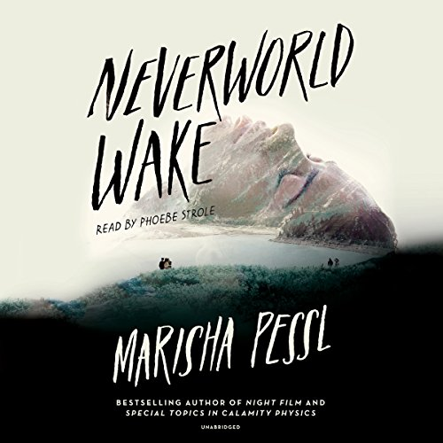 Neverworld Wake audiobook cover art