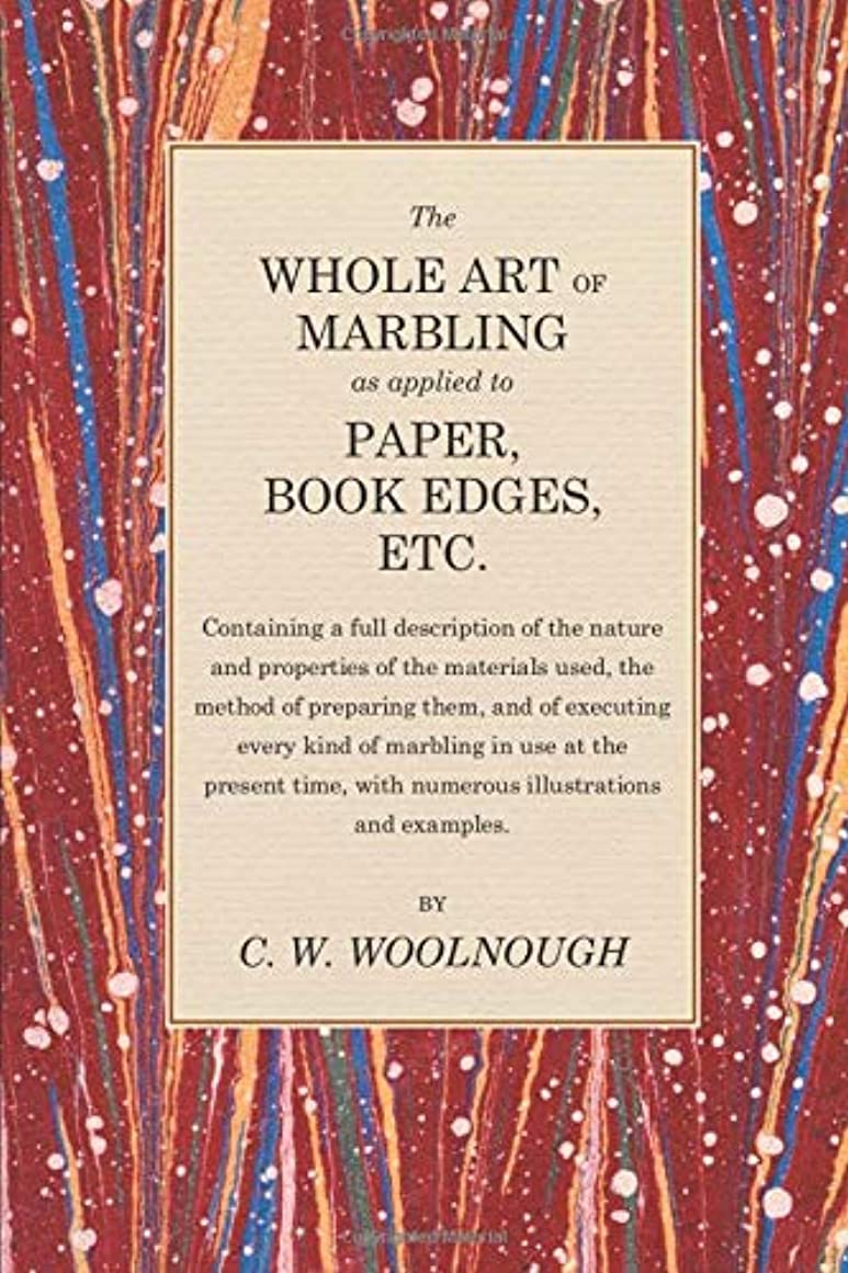 ジョージスティーブンソン大いにランタンThe Whole Art of Marbling as applied to Paper, Book Edges, Etc