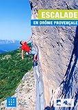 Escalade en Drôme provençale