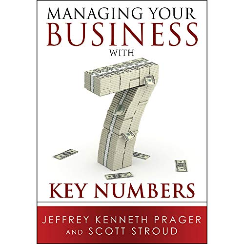Managing Your Business with 7 Key Numbers