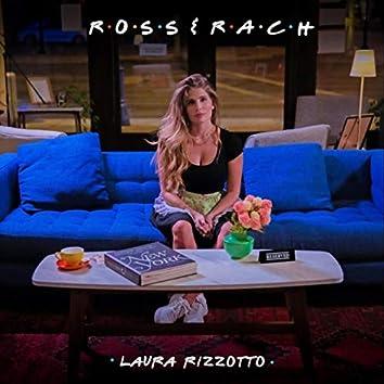 Ross & Rach