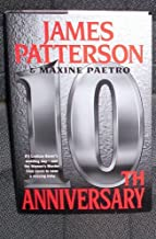 10th Anniversary - The Women's Murder Club, Book 10 (large print, James Patterson & Maxine Paetro) by Patterson, James; Paetro, Maxine (2011) Hardcover