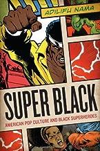 Best history of black superheroes Reviews