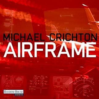 Airframe                   Autor:                                                                                                                                 Michael Crichton                               Sprecher:                                                                                                                                 Oliver Rohrbeck                      Spieldauer: 12 Std. und 24 Min.     201 Bewertungen     Gesamt 4,2
