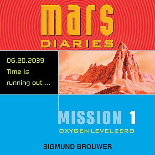 Mission 1: Oxygen Level Zero Audiobook By Sigmund Brouwer cover art