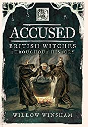 Accused: British Witches Throughout History on Amazon