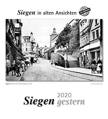 Siegen gestern 2020: Siegen in alten Ansichten
