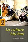La culture hip-hop par Bazin