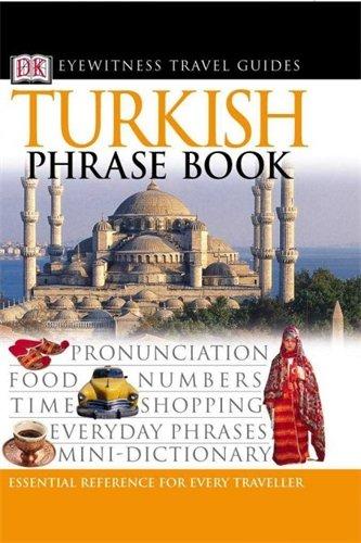 Turkish Phrase Book (Eyewitness Tra…