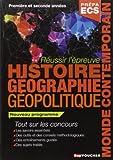 Réussir l'épreuve Histoire Géographie - Classes prépas commerciales ECS. Nouveau programme de Alain Joyeux (14 mai 2014) Broché - 14/05/2014