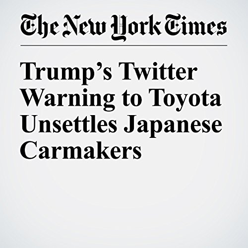 Trump's Twitter Warning to Toyota Unsettles Japanese Carmakers copertina