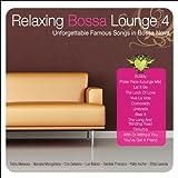 Relaxing Bossa Lounge 4