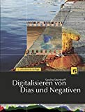 Digitalisieren von Dias und Negativ