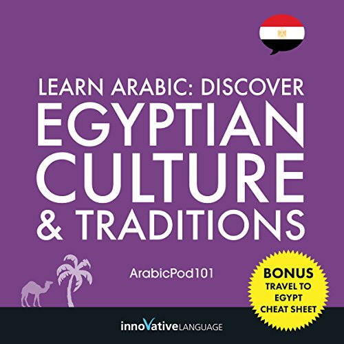 Learn Arabic: Discover Egyptian Culture & Traditions cover art