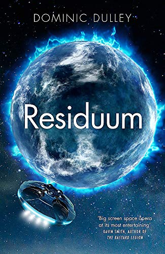 Residuum: the third in the action-packed space opera The Long Game