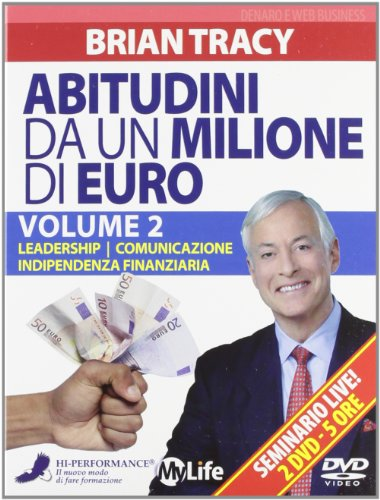 Abitudini da un milione di euro. 2 DVD. Leadership-Comunicazione-Indipendenza finanziaria (Vol. 2)