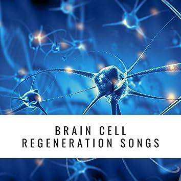 Brain Cell Regeneration Songs: Doctor Designed Brain Cell Healing Sounds