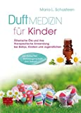 Duftmedizin für Kinder: Ätherisc...