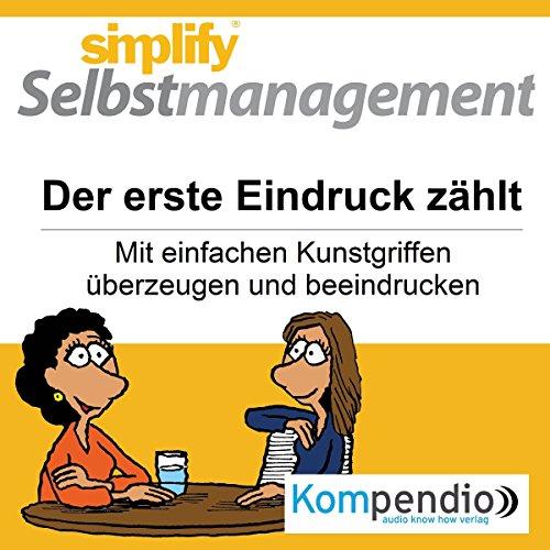 Simplify Selbstmanagement - Der erste Eindruck zählt audiobook cover art