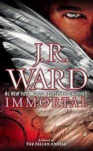 Immortal (A Novel of the Fallen Angels Book 6) (English Edition)