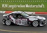 VLN Langstrecken Meisterschaft (Tischkalender 2019 DIN A5 quer): Fotos von verschiedenen Fahrzeugen aus der VLN. (Monatskalender, 14 Seiten )