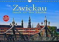 Zwickau - Stadt an der Mulde (Wandkalender 2022 DIN A4 quer): Zwischen Vogtland und Erzgebirge (Geburtstagskalender, 14 Seiten )