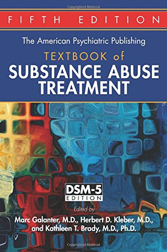 Compare Textbook Prices for The American Psychiatric Publishing Textbook of Substance Abuse Treatment 5 Edition ISBN 9781585624720 by Marc Galanter,Marc Galanter,Herbert D. Kleber,Kathleen T. Brady