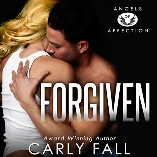 Forgiven     Angels of Affection              By:                                                                                                                                 Carly Fall                               Narrated by:                                                                                                                                 Chris Chambers                      Length: 4 hrs and 55 mins     2 ratings     Overall 4.0