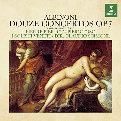 Albinoni: Douze Concertos, Op. 7