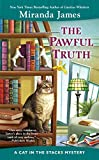 James, M: Pawful Truth: 11 (A Cats in the Stacks Mystery: Berkley Prime Crime)...