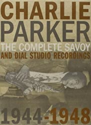 Charlie Parker Complete Savoy And Dial Studio Recordings