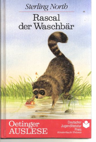 Rascal der Waschbär (Oetinger-Auslese)