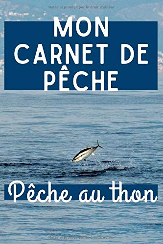 Mon carnet de pêche - pêche au thon