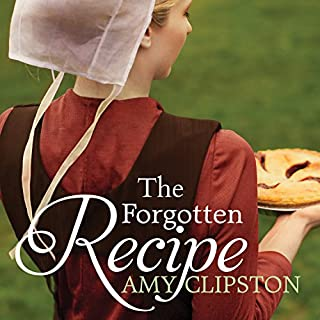 The Forgotten Recipe     An Amish Heirloom Novel Series #1              By:                                                                                                                                 Amy Clipston                               Narrated by:                                                                                                                                 C. S. E Cooney                      Length: 8 hrs and 51 mins     152 ratings     Overall 4.4