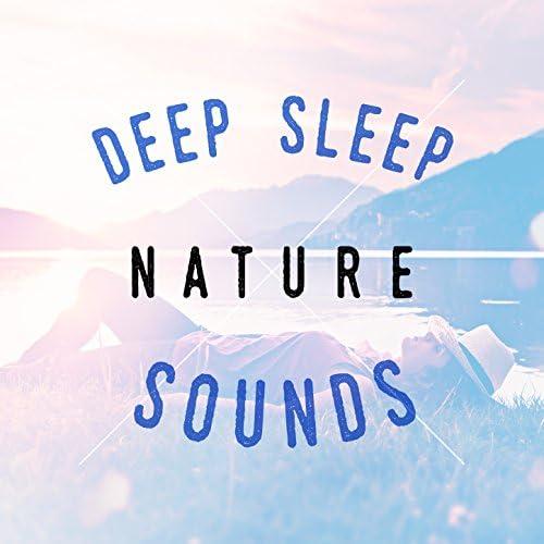 Deep Sleep Nature Sounds & Nature Sounds 2015